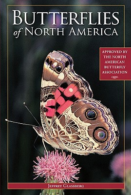 Butterflies of North America By Glassberg, Jeffrey