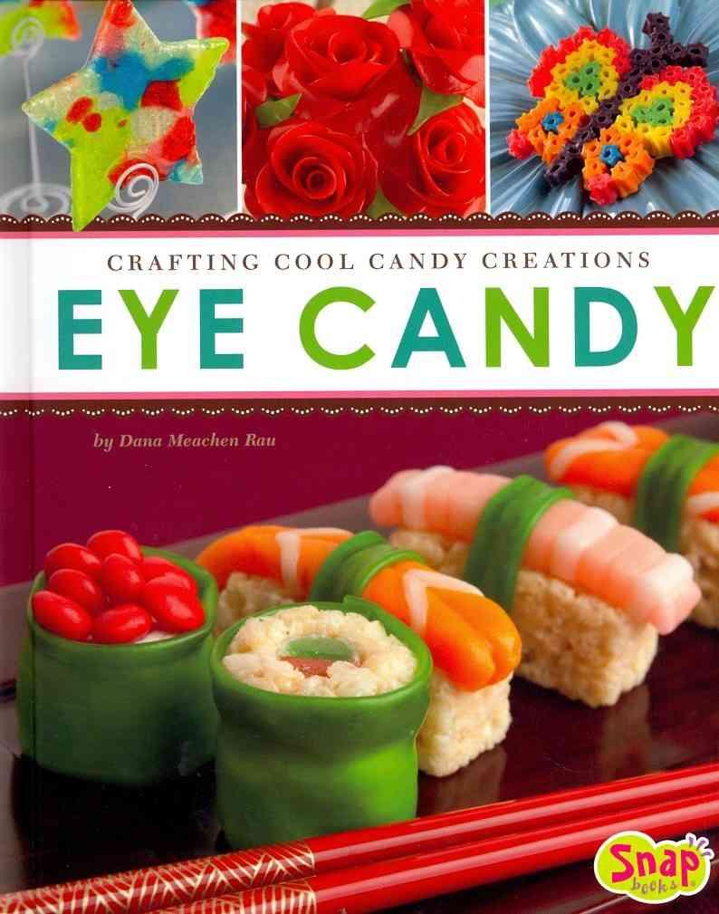 Eye Candy By Rau, Dana Meachen